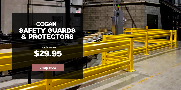 Cogan Safety Guards & Protectors - as low as $29.95